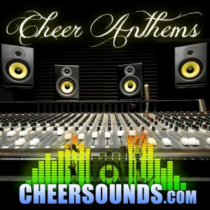Cheerleading Anthems for cheer music mixes